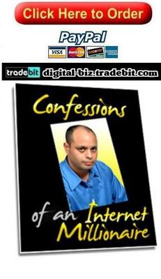 Product picture Confessions Of An Internet Millionaire